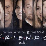 Uzun Bir Aradan Sonra Tekrar: FRIENDS