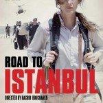 La route d'Istanbul (2016) Çok Yakında!